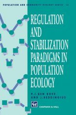 Regulation and Stabilisation Paradigms in Population Ecology