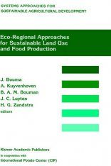 Eco-Regional Approaches for Sustainable Land Use and Food Production