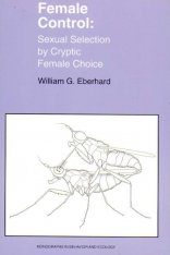 Female Control: Sexual Selection by Cryptic Female Choice