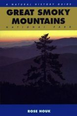 Great Smoky Mountains National Park: A Natural History Guide