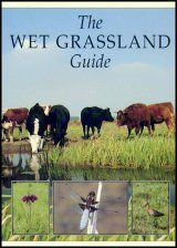 The Wet Grassland Guide