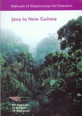 Manuals of Dipterocarps for Foresters: Java to New Guinea