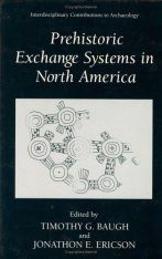 Prehistoric Exchange Systems in North America
