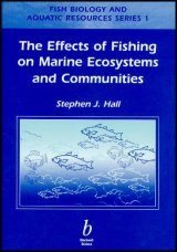 The Effects of Fishing on Marine Ecosystems and Communities