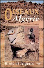 The Birds of Algeria / Les Oiseaux d'Algerie