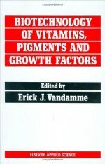 Biotechnology of Vitamins, Pigments and Growth Factors