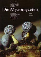 Die Myxomyceten, Band 2 [The Myxomycetes, Volume 2]: Physarales