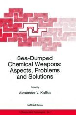 Sea-Dumped Chemical Weapons: Aspects, Problems and Solutions