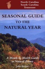 Seasonal Guide to the Natural Year: North Carolina, South Carolina, and Tennessee