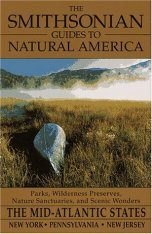 The Smithsonian Guides to Natural America: The Mid-Atlantic States