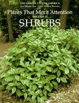 Plants that Merit Attention, Volume 2: Shrubs