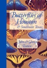 Butterflies of Houston and Southeast Texas