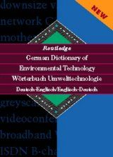 Routledge German Dictionary of Environmental Technology: German-English