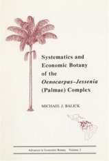 Systematics and Economic Botany of the Oenocarpus-Jessenia (Palmae) Complex