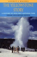 The Yellowstone Story, Volume 1