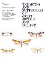 The Moths and Butterflies of Great Britain and Ireland, Volume 3