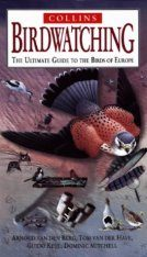 Birdwatching: The Ultimate Guide to the Birds of Europe