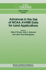 Advances in the Use of NOAA AVHRR Data for Land Applicators