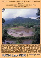 Biodiversity Conservation, Protected Areas and the Development Imperative in Lao PDR