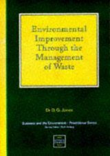 Environmental Improvement Through the Management of Waste