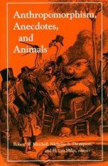 Anthropomorphism, Anecdotes and Animals