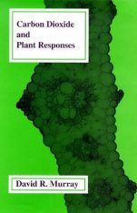 Carbon Dioxide and Plant Responses