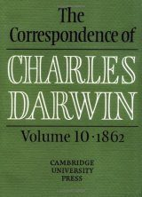 The Correspondence of Charles Darwin, Volume 10: 1862