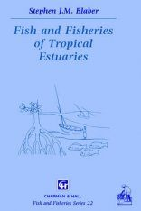 Fish and Fisheries of Tropical Estuaries