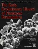 The Early Evolutionary History of Planktonic Foraminifera