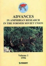 Advances in Amphibian Research in the former Soviet Union, Volume 1