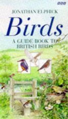 Birds: A Guide Book to British Birds