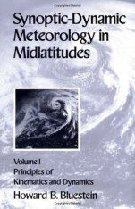 Synoptic-Dynamic Meteorology in Midlatitudes, Volume 1