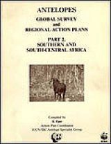 Antelopes: Global Survey and Regional Action Plans - Part 2