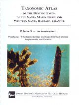 Taxonomic Atlas of the Benthic Fauna of the Santa Maria Basin and the Western Santa Barbara Channel, Volume 5