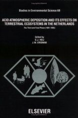 Acid Atmospheric Deposition and its Effect on Terrestrial Ecosystems in the Netherlands: The Third and Final Phase (1991-1995)