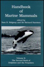Handbook of Marine Mammals, Volume 6