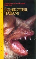 I Chirotteri Italiani [The Bats of Italy]
