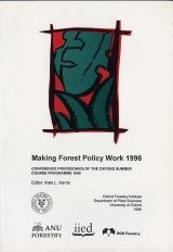 Making Forestry Policy Work 1996
