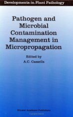 Pathogen and Microbial Contamination Management in Micropropagation