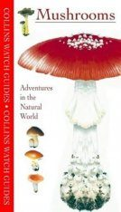 Collins Watch Guides: Mushrooms and Toadstools