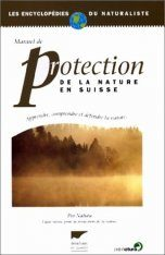 Manuel de Protection de la Nature en Suisse