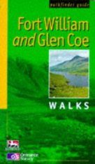 OS Pathfinder Guides, 7: Fort William and Glen Coe Walks