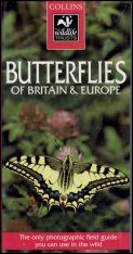 Collins Wildlife Trust Guide: Butterflies of Britain and Europe