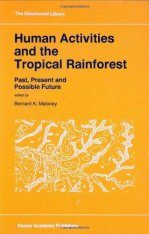 Human Activities and the Tropical Rainforest