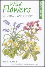 Green Guide: Wild Flowers of Britain and Europe