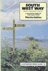 Cicerone Guide: South West Way: A Walker's Guide to the Coast Path Volume 2: Penzance to Poole