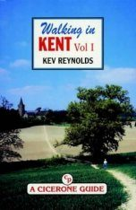 Cicerone Guide: Walking in Kent, Volume 2