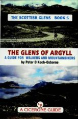 Cicerone Guide: the Scottish Glens, Book 5: the Glens of Argyll