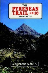 Cicerone Guides: The Pyrenean Trail: GR10