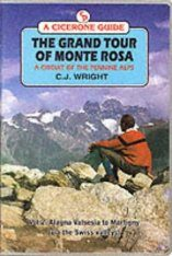 Cicerone Guide: the Grand Tour of Monte Rosa, Volume 2: Valle della Sessia to Martigny (Via the Swiss Valleys)